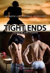 Tight Ends: An Erotic Gay Football Anthology