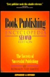 Book Publishing Encyclopedia: The Secrets of Successful Publishing