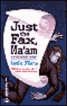 Just the Fax, Ma'am (Molly Masters Mystery, #2)