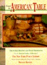 Around the American Table: Treasured Recipes and Food Traditions from the American Cookery Collections of the New York Public L