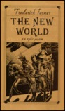 The New World by Frederick Turner