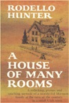 A House of Many Rooms by Rodello Hunter