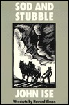 Sod and Stubble by John Ise