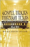 Gospel Tracks through Texas: The Mission of Chapel Car Good Will