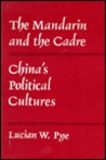 Mandarin and the Cadre: China's Political Cultures (Michigan Monographs in Chinese Studies)