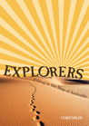 Explorers: Filling In The Map Of Australia
