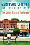 Sandy Bottom Orchestra, The by Garrison Keillor