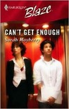 Can't Get Enough by Sarah Mayberry