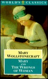 Mary & The Wrongs of Woman by Mary Wollstonecraft