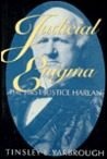 Judicial Enigma: The First Justice Harlan