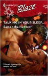 Talking In Your Sleep... (Harlequin Blaze #365)