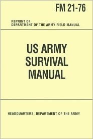 US Army Survival Manual by U.S. Army