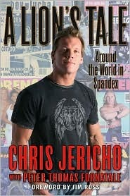 A Lion's Tale by Chris Jericho
