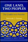 One Land, Two Peoples by Deborah J. Gerner