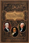 The Essential Wisdom of the Founding Fathers (2009)