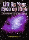 Lift Up Your Eyes On High (Understanding The Stars)