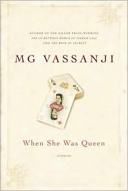 When She Was Queen by M.G. Vassanji