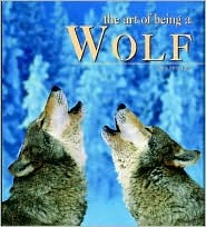 The Art of Being a Wolf by Anne Menatory