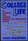 College Life: A Down-to-Earth Guide to Dealing With...