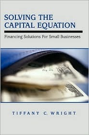 Solving the Capital Equation by Tiffany C. Wright