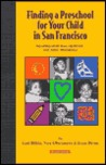 Finding a Preschool for Your Child in San Francisco