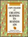 Copy Chasers on Creating Business-To-Business Ads