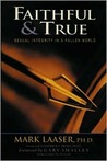 Faithful and True: Sexual Integrity in a Fallen World