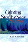 Calming the Stormy Seas of Stress