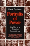 Portraits of Power: Profiles in a Changing South Africa