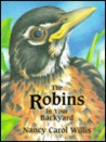 The Robins In Your Backyard