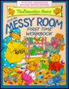 The Berenstain Bears and the Messy Room First Time Workbook