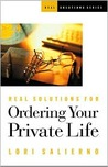 Real Solutions for Ordering Your Private Life