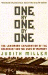 One, By One, By One: The Landmark Exploration of the Holocaust and the Uses of Memory