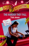 The Harder They Fall (Love & Laughter #24)