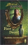 The Face of Deceit (Jackson's Retreat, Book 2) (Steeple Hill Love Inspired Suspense #117)