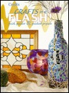 Crafts in a Flash!: Quick, Quicker & Quickest Projects