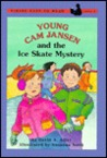 Young Cam Jansen and the Ice Skate Mystery (#4)