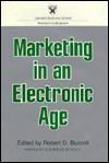 Marketing In An Electronic Age