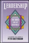 Leadership: The Inner Side of Greatness : A Philosophy for Leaders (Jossey Bass Business and Management Series)