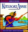 Keelboat Annie (Legends Of The World)