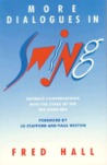 More Dialogues In Swing: Intimate Conversations With The Stars Of The Big Band Era