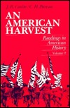 An American Harvest: Reading in American History, Volume II