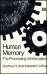 Human Memory: The Processing of Information