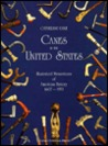 Canes in the United States: Illustrated Mementoes of American History, 1607-1953