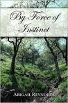 By Force of Instinct
