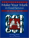 Making Your Mark in Food Service Jobs