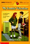 My Zombie Valentine by Dian Curtis Regan