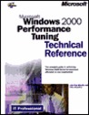 Microsoft Windows 2000 Performance Tuning Technical Reference