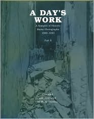 A Day's Work, Part 2 by William H. Bunting