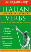 Italian Verbs Skill Builder Manual (LL by Living Language